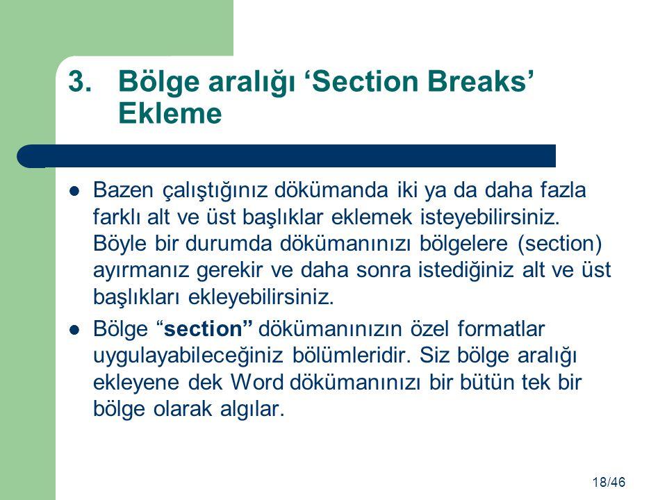Bölge aralığı 'Section Breaks' Ekleme