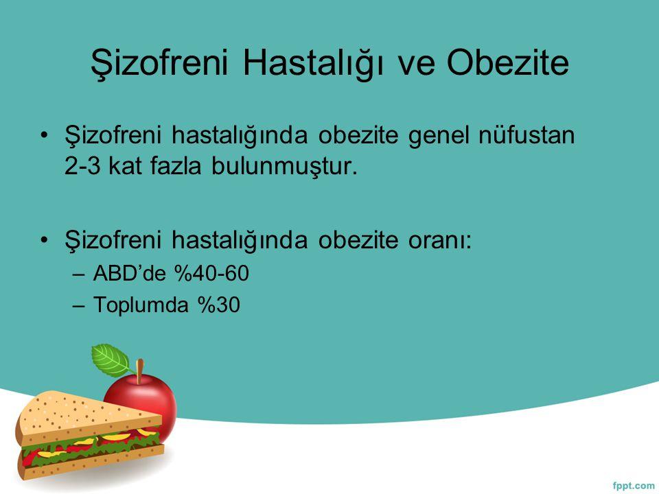 Şizofreni Hastalığı ve Obezite