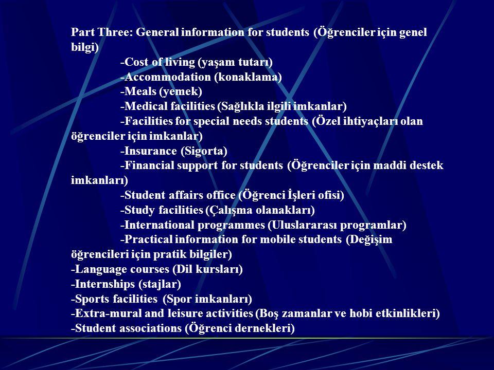 Part Three: General information for students (Öğrenciler için genel bilgi)