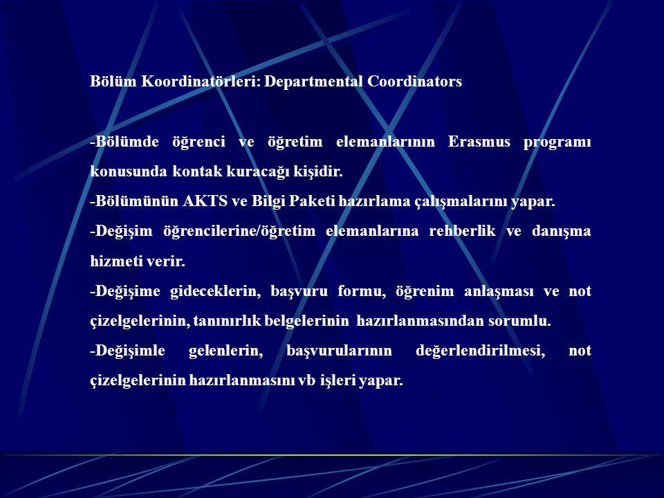 Bölüm Koordinatörleri: Departmental Coordinators