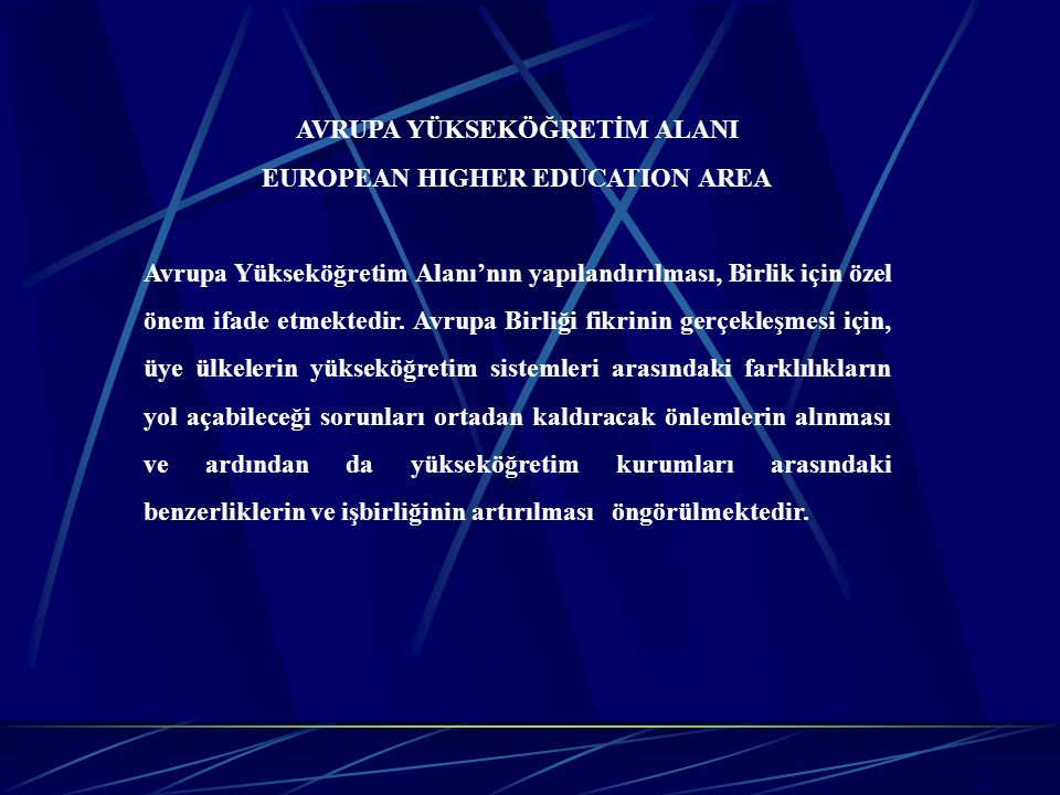 AVRUPA YÜKSEKÖĞRETİM ALANI EUROPEAN HIGHER EDUCATION AREA