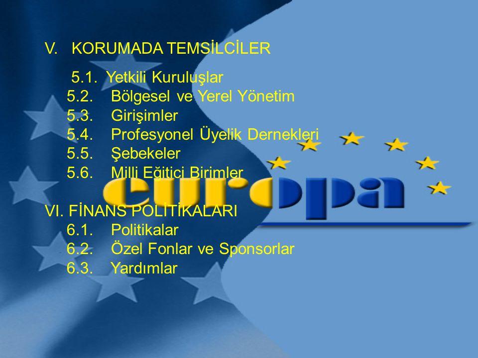 V. KORUMADA TEMSİLCİLER