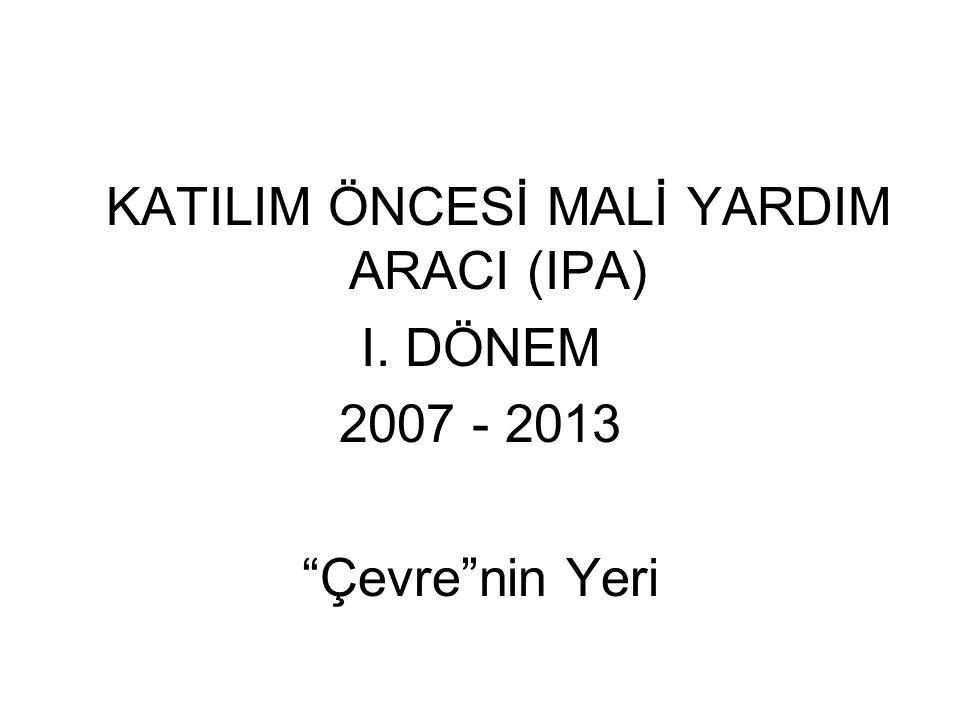 KATILIM ÖNCESİ MALİ YARDIM ARACI (IPA)