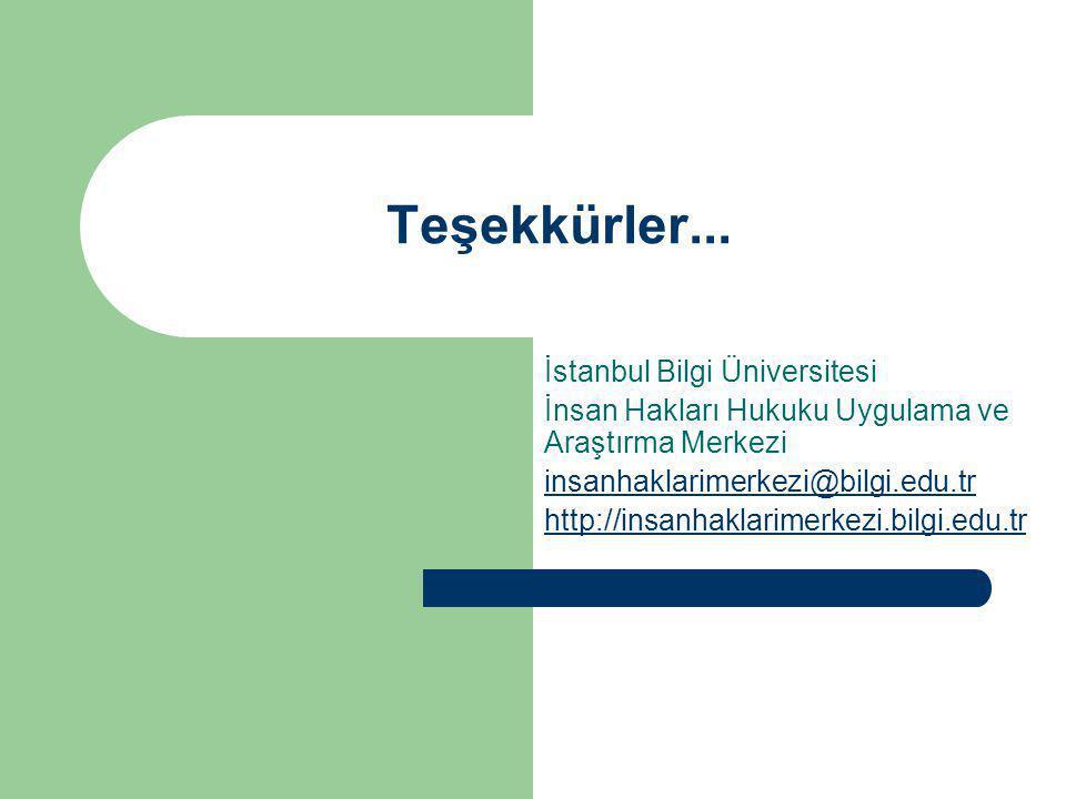 Teşekkürler... İstanbul Bilgi Üniversitesi