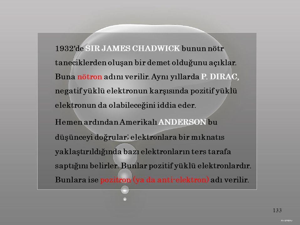 1932 de SIR JAMES CHADWICK bunun nötr