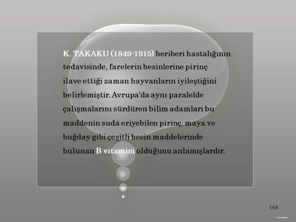K. TAKAKU (1849-1915) beriberi hastalığının