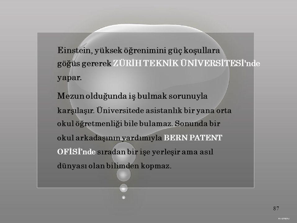 Einstein, yüksek öğrenimini güç koşullara