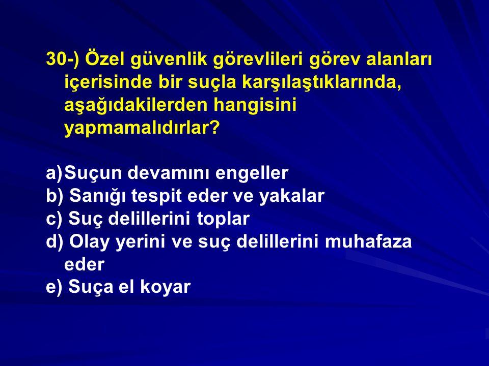 30-) Özel güvenlik görevlileri görev alanları içerisinde bir suçla karşılaştıklarında, aşağıdakilerden hangisini yapmamalıdırlar