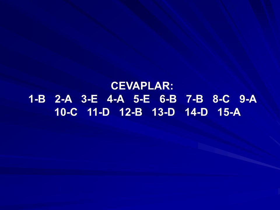 1-B 2-A 3-E 4-A 5-E 6-B 7-B 8-C 9-A 10-C 11-D 12-B 13-D 14-D 15-A