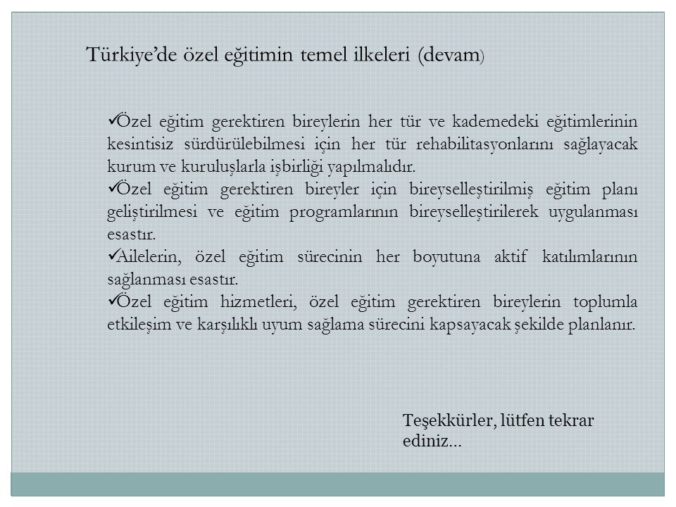 Türkiye'de özel eğitimin temel ilkeleri (devam)