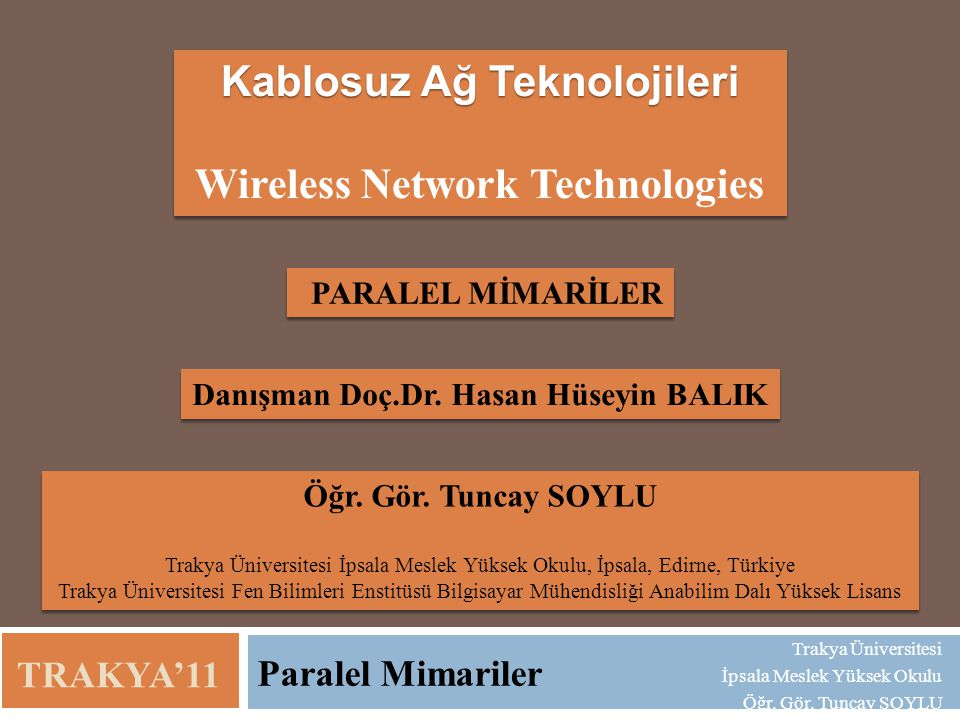 Kablosuz Ağ Teknolojileri Wireless Network Technologies