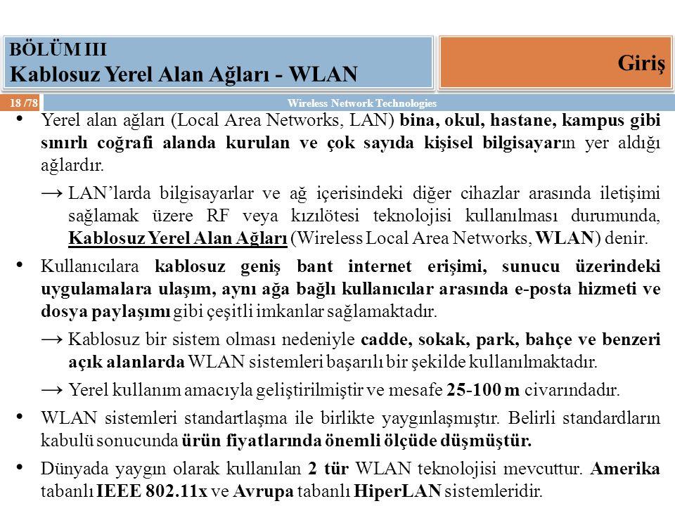 Giriş BÖLÜM III Kablosuz Yerel Alan Ağları - WLAN