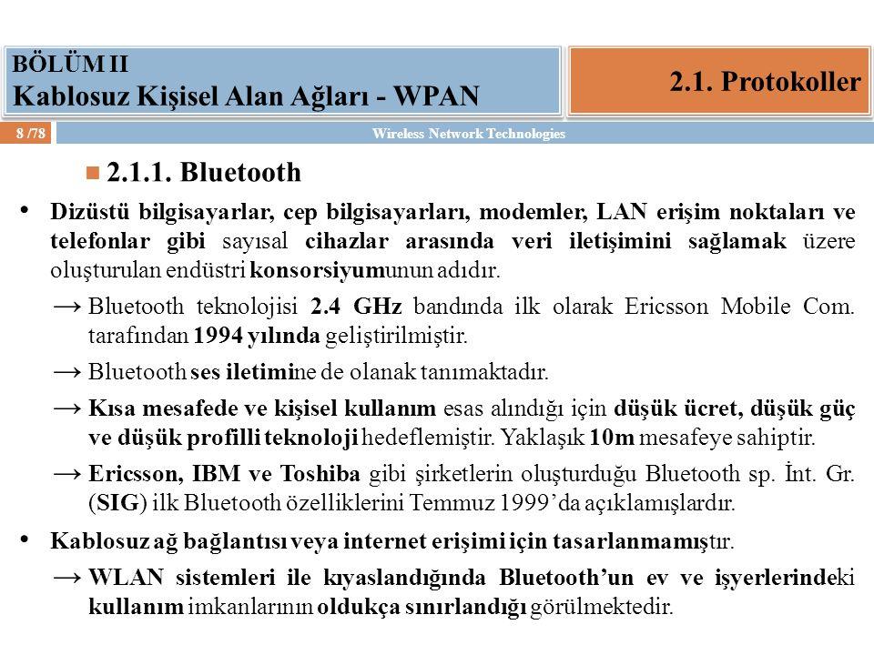 2.1. Protokoller 2.1.1. Bluetooth