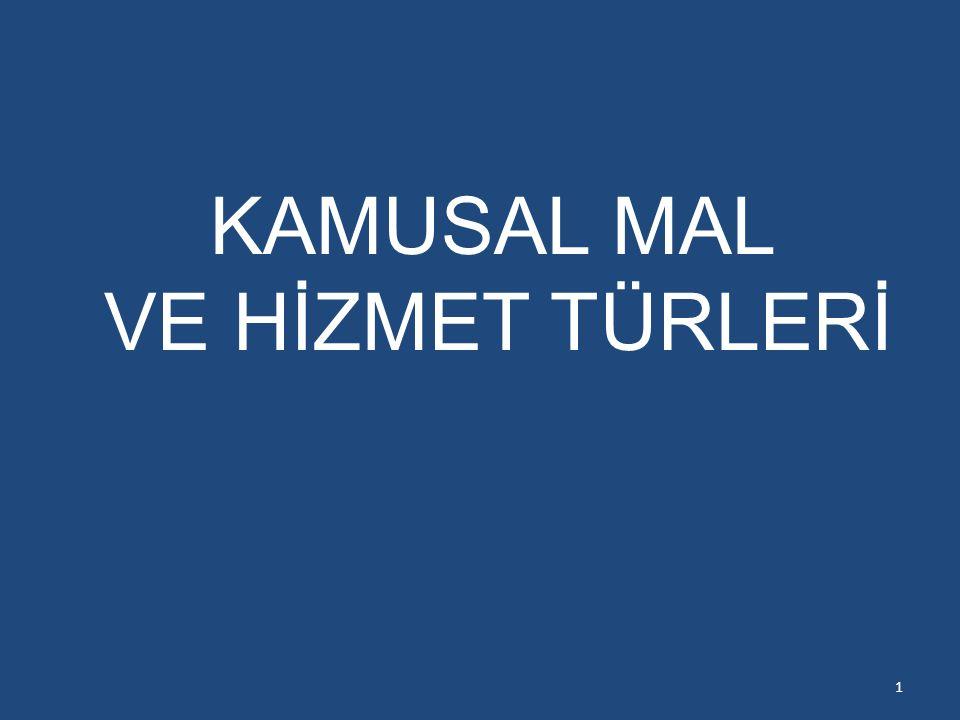KAMUSAL MAL VE HİZMET TÜRLERİ