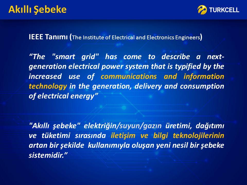 Akıllı Şebeke IEEE Tanımı (The Institute of Electrical and Electronics Engineers)