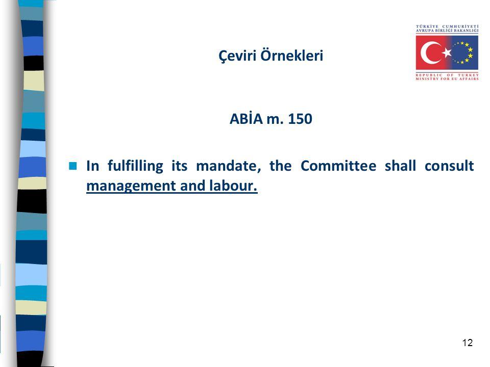 Çeviri Örnekleri ABİA m. 150.