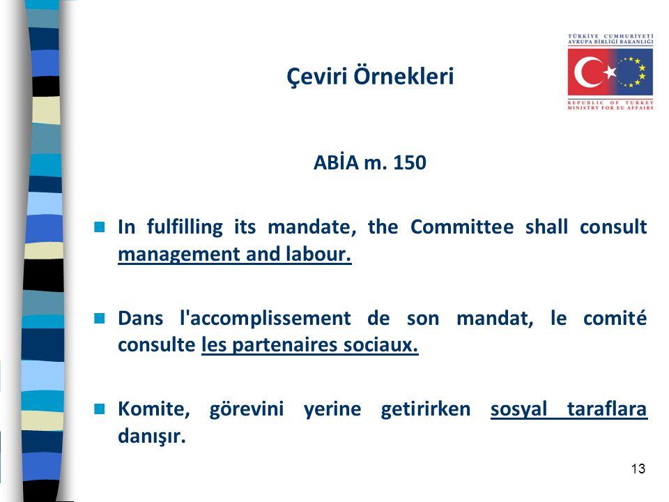 Çeviri Örnekleri ABİA m. 150