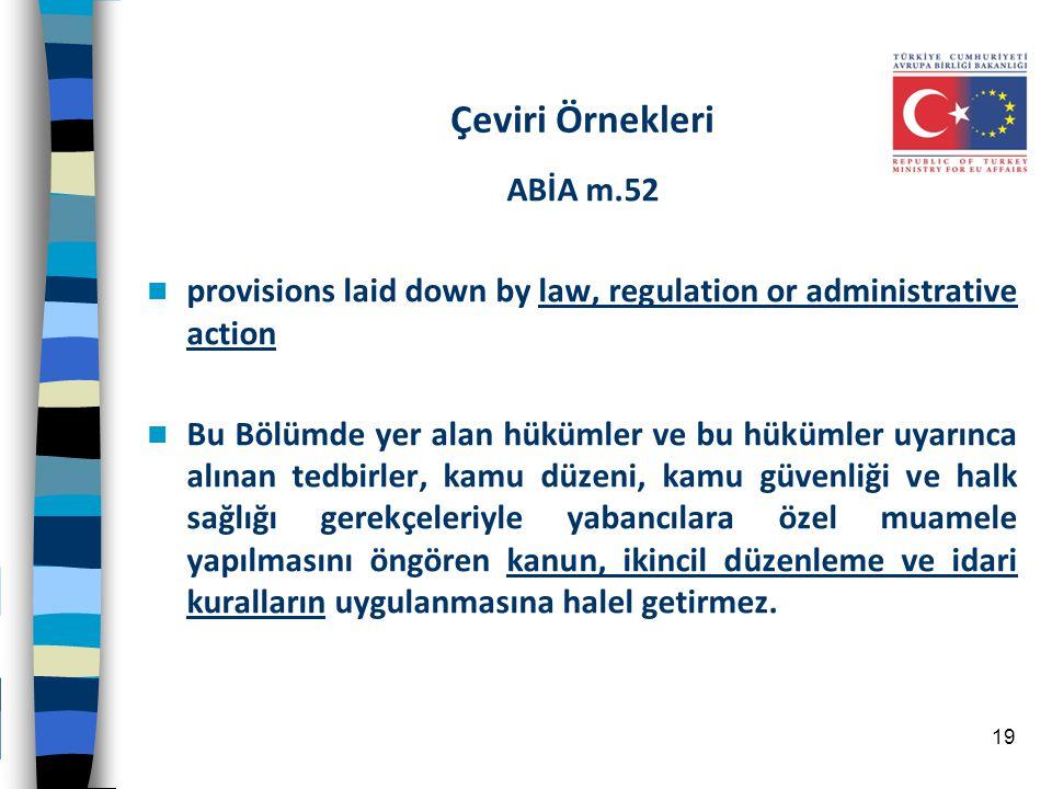 Çeviri Örnekleri ABİA m.52