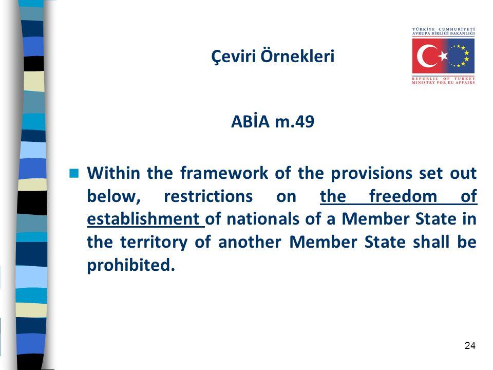 Çeviri Örnekleri ABİA m.49.