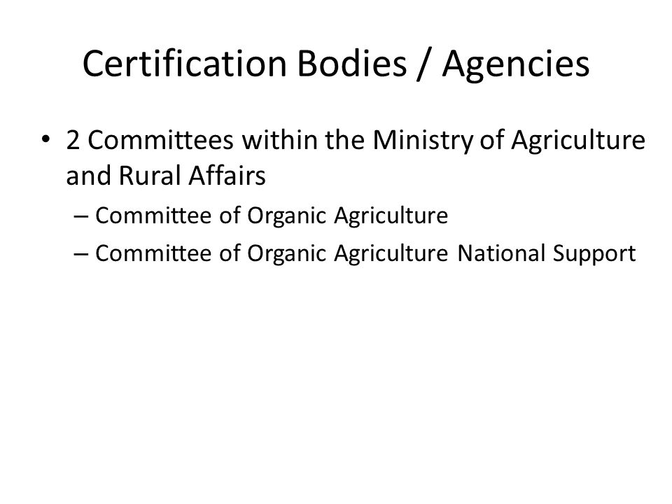 Certification Bodies / Agencies