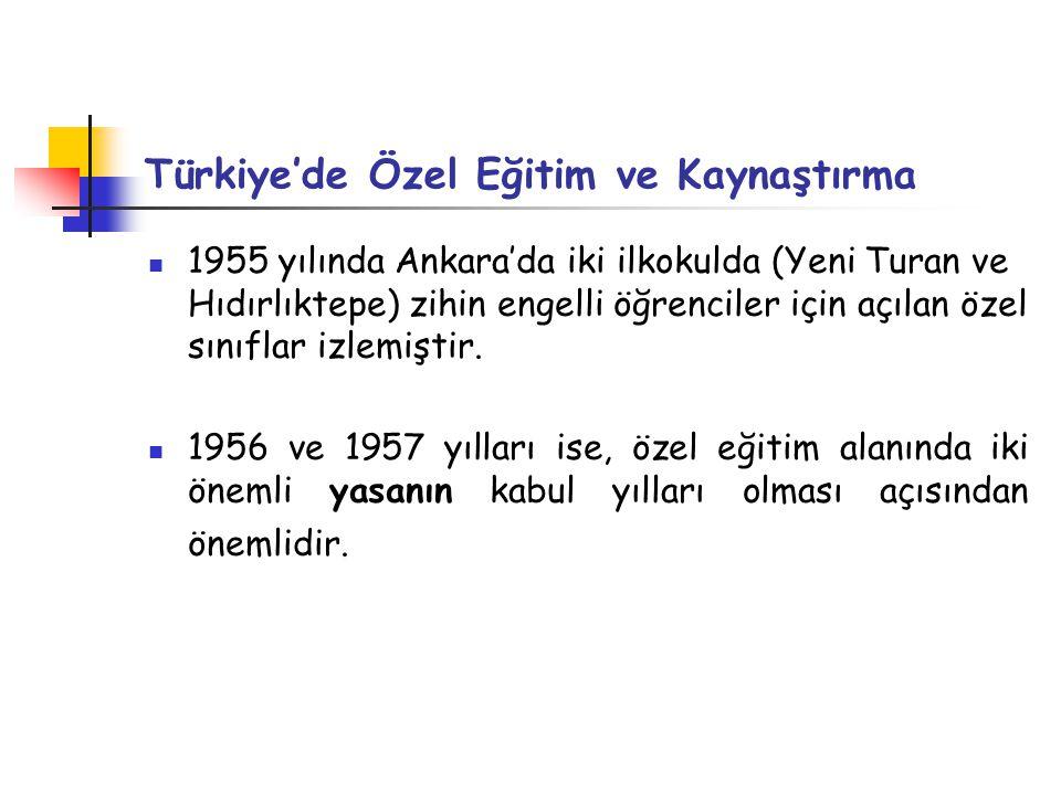 Türkiye'de Özel Eğitim ve Kaynaştırma