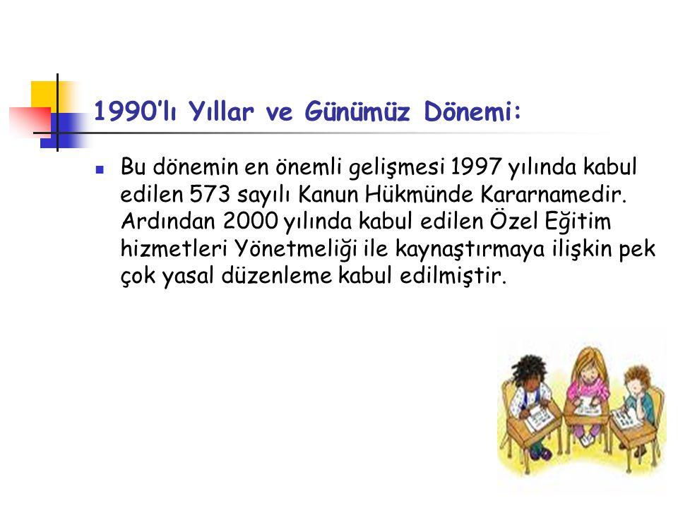 1990'lı Yıllar ve Günümüz Dönemi: