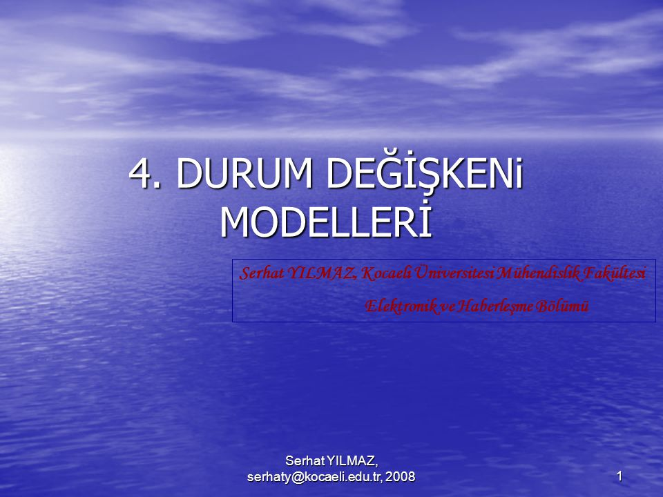 4. DURUM DEĞİŞKENi MODELLERİ