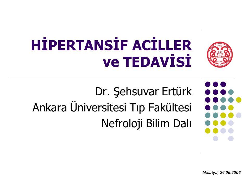 HİPERTANSİF ACİLLER ve TEDAVİSİ