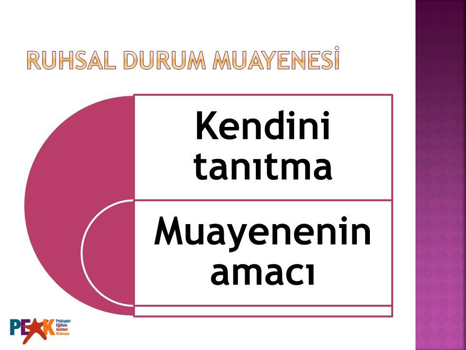 RUHSAL DURUM MUAYENESİ
