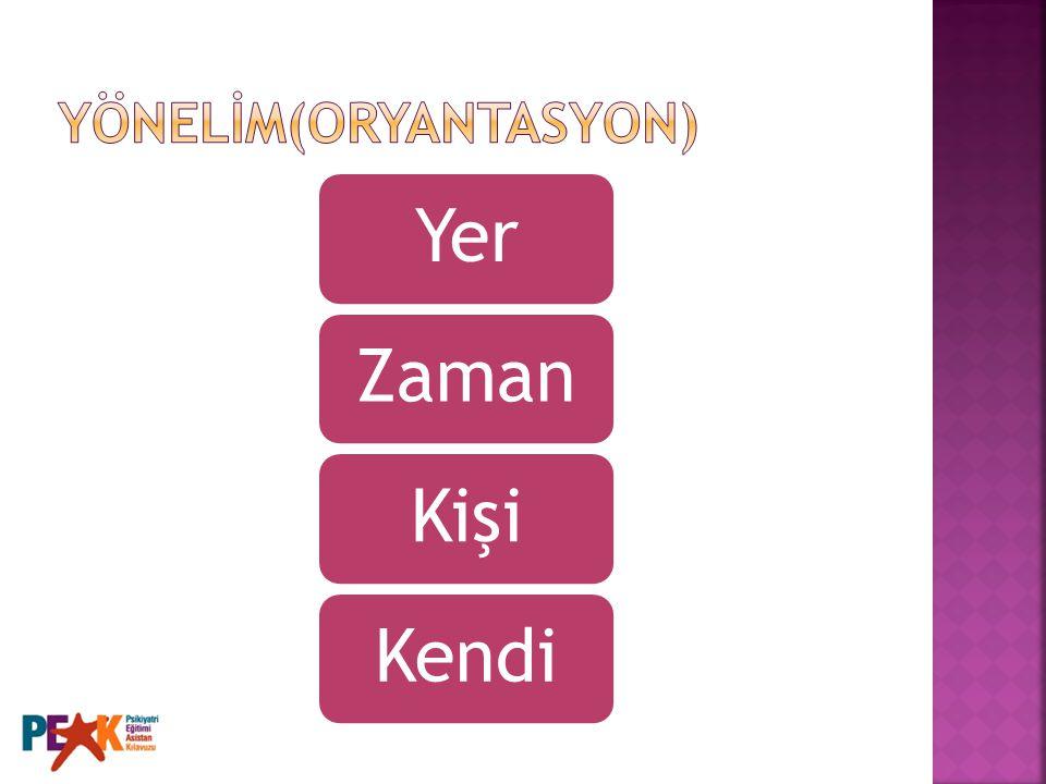 YÖNELİM(ORYANTASYON)