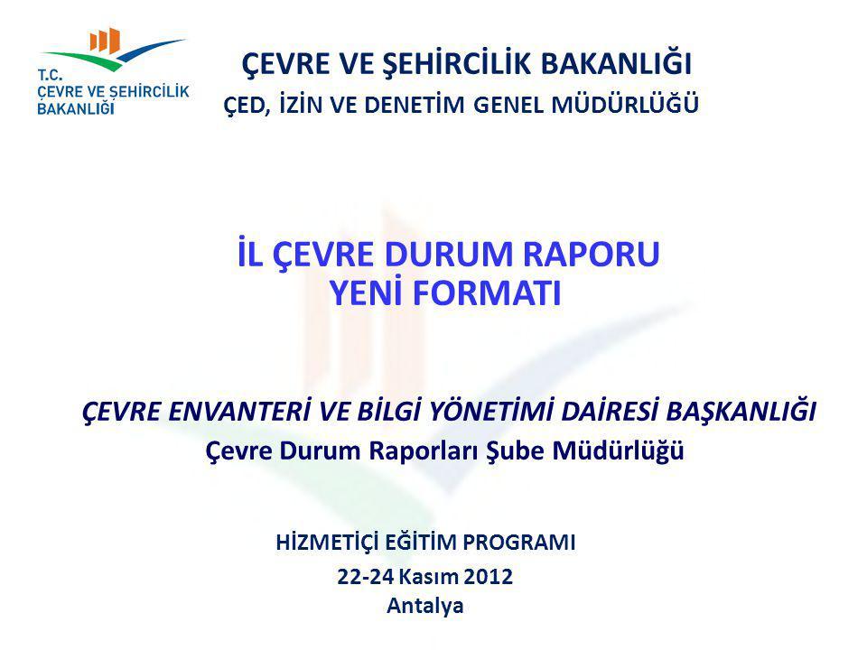 HİZMETİÇİ EĞİTİM PROGRAMI 22-24 Kasım 2012 Antalya