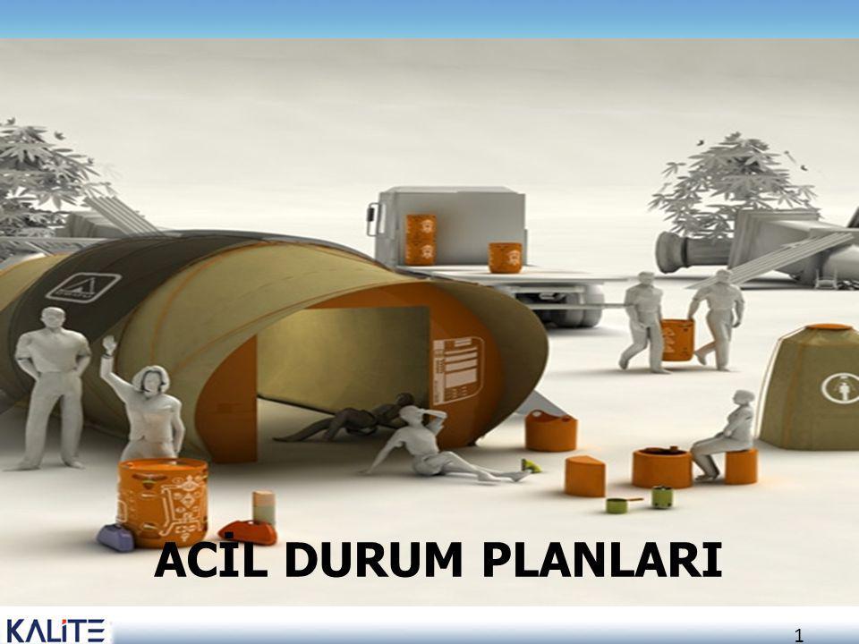 ACİL DURUM PLANLARI