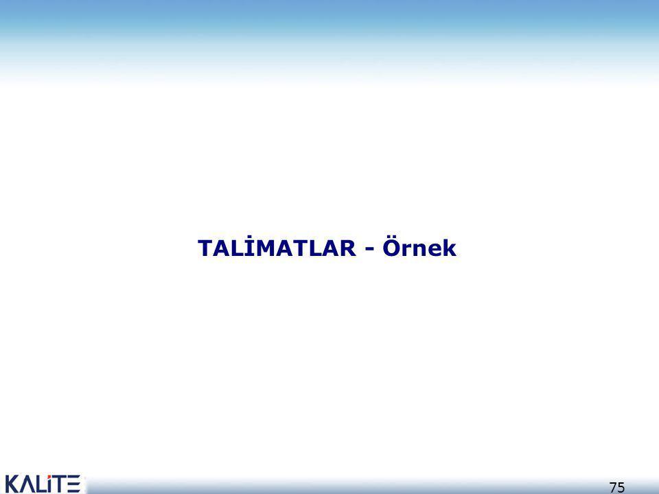 TALİMATLAR - Örnek 75