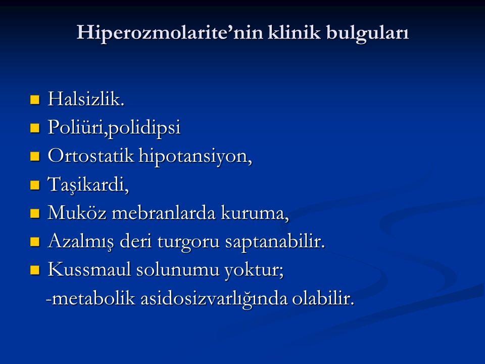 Hiperozmolarite'nin klinik bulguları