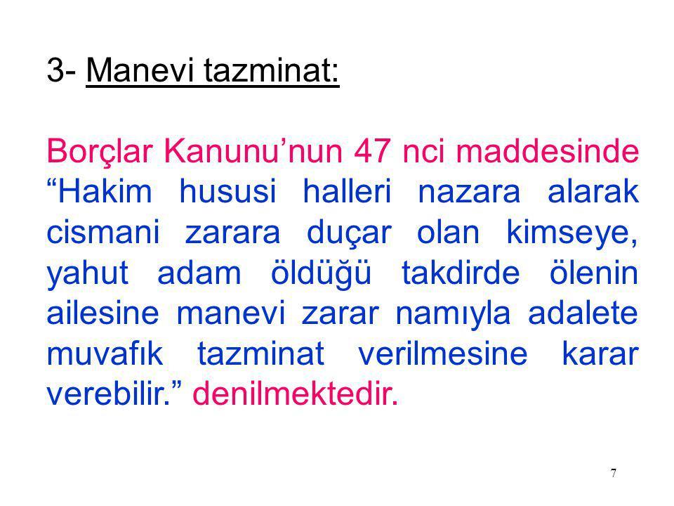 3- Manevi tazminat: