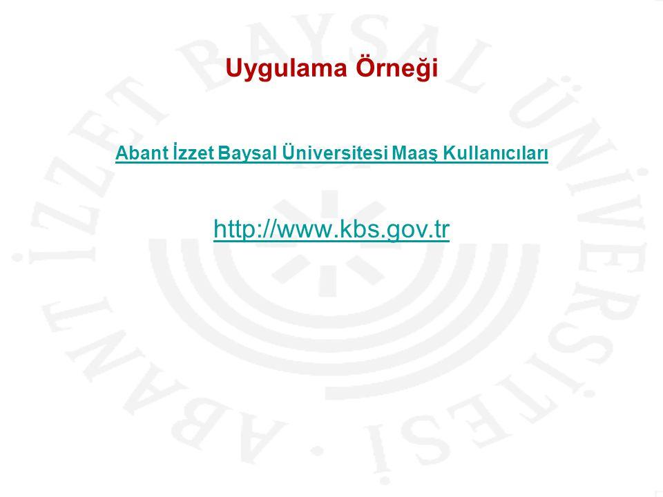 Abant İzzet Baysal Üniversitesi Maaş Kullanıcıları