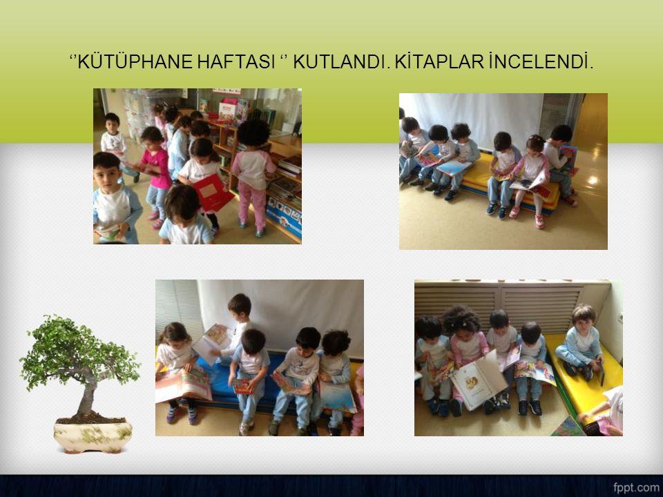 ''KÜTÜPHANE HAFTASI '' KUTLANDI. KİTAPLAR İNCELENDİ.