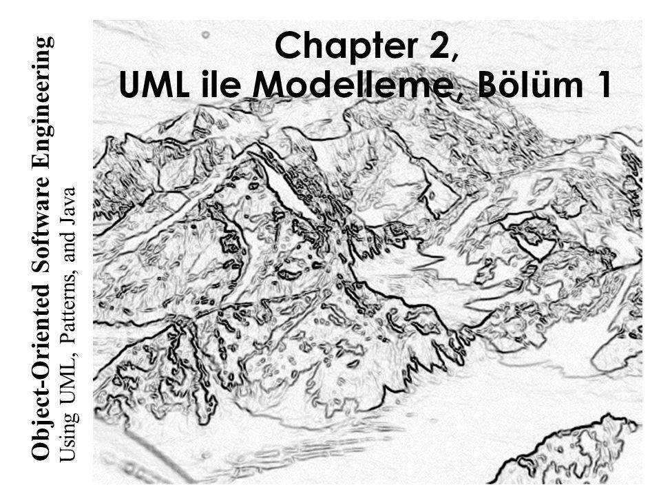 Chapter 2, UML ile Modelleme, Bölüm 1