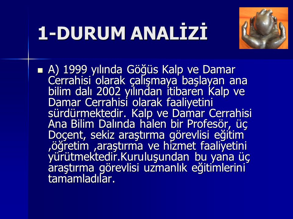 1-DURUM ANALİZİ