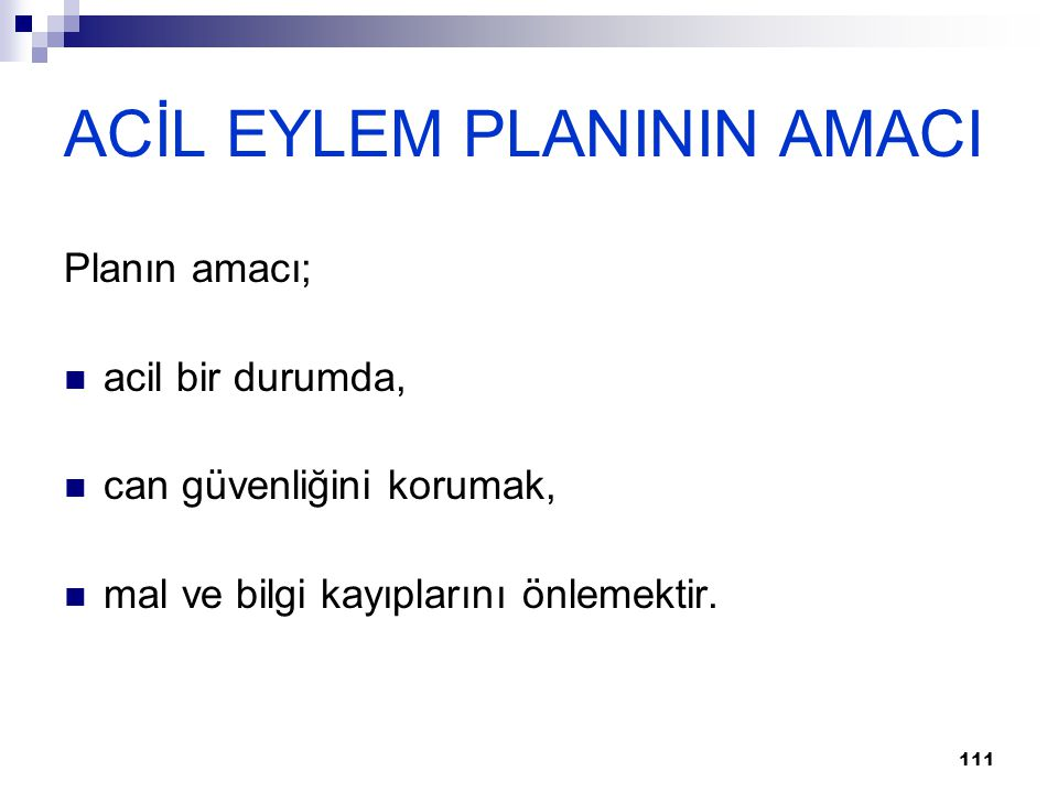 ACİL EYLEM PLANININ AMACI