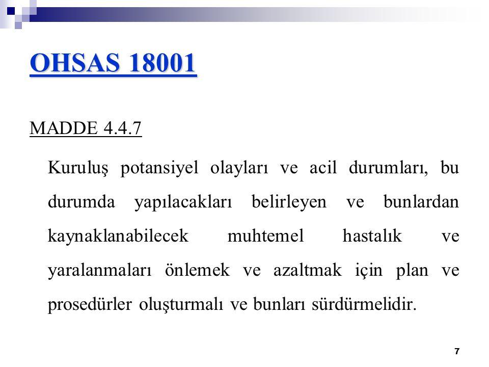 OHSAS 18001 MADDE 4.4.7.