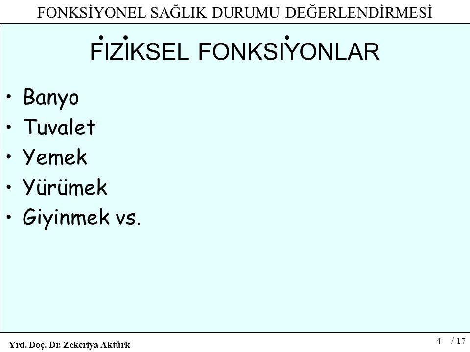 FIZIKSEL FONKSIYONLAR