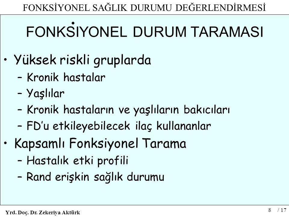 FONKSIYONEL DURUM TARAMASI