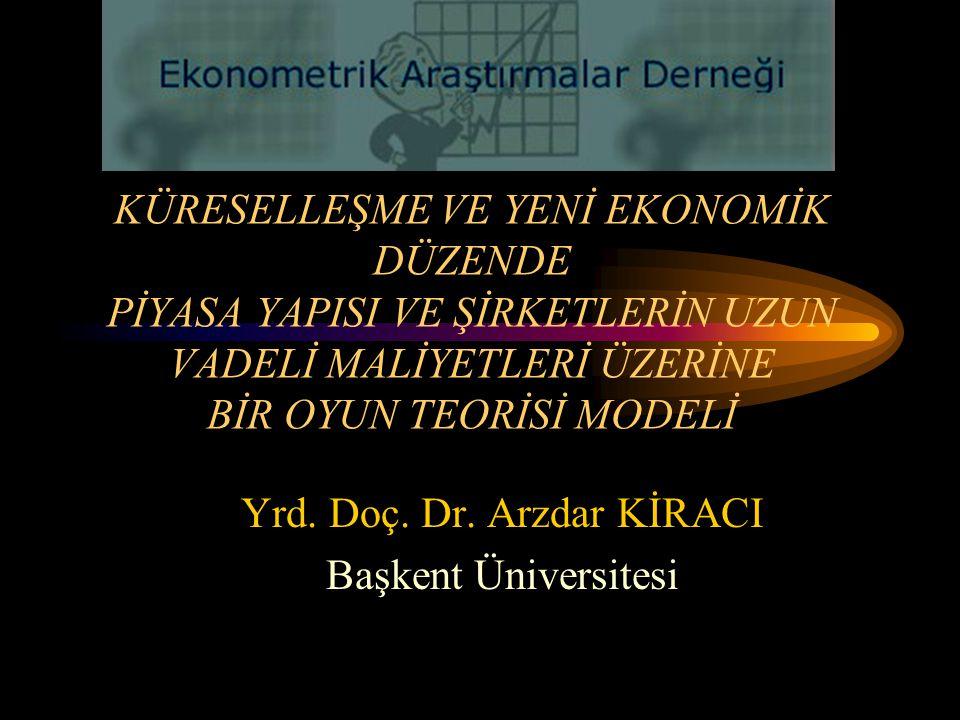 Yrd. Doç. Dr. Arzdar KİRACI Başkent Üniversitesi