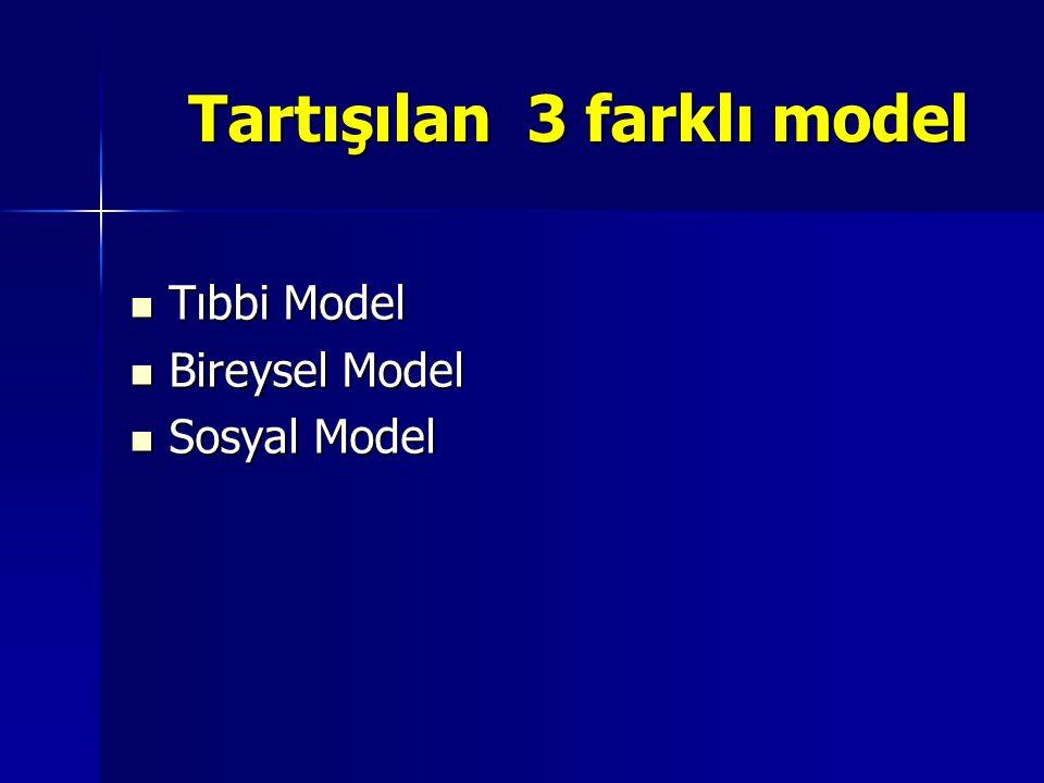 Tartışılan 3 farklı model