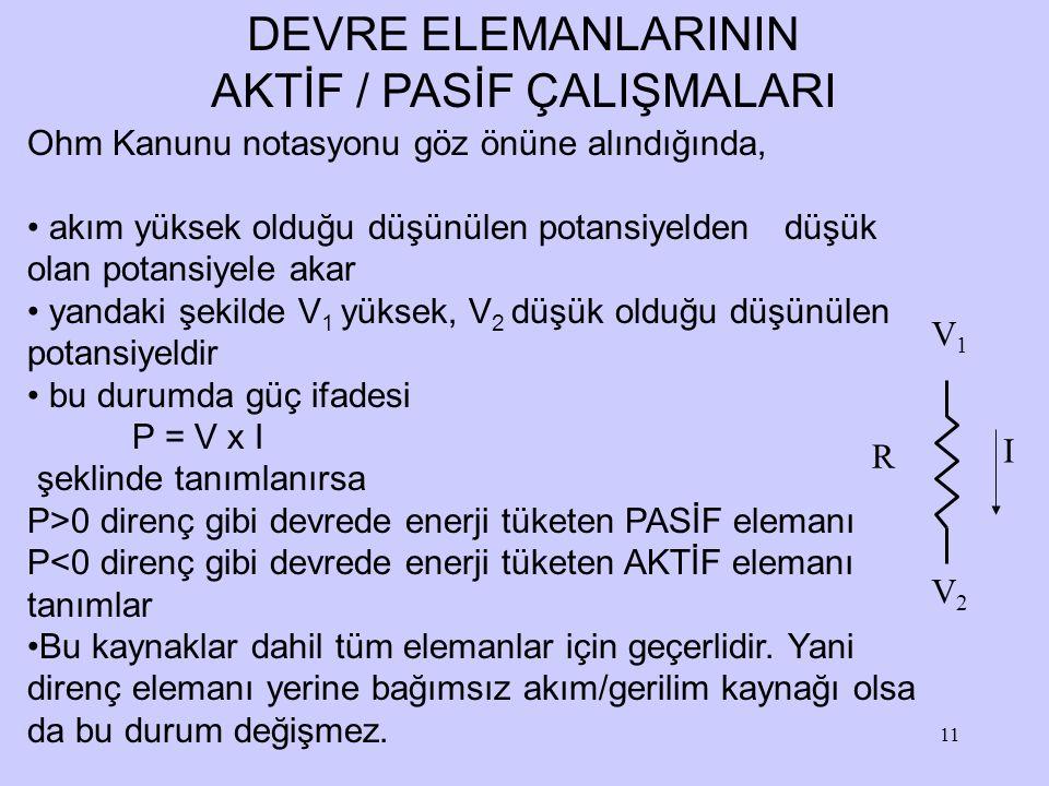 AKTİF / PASİF ÇALIŞMALARI