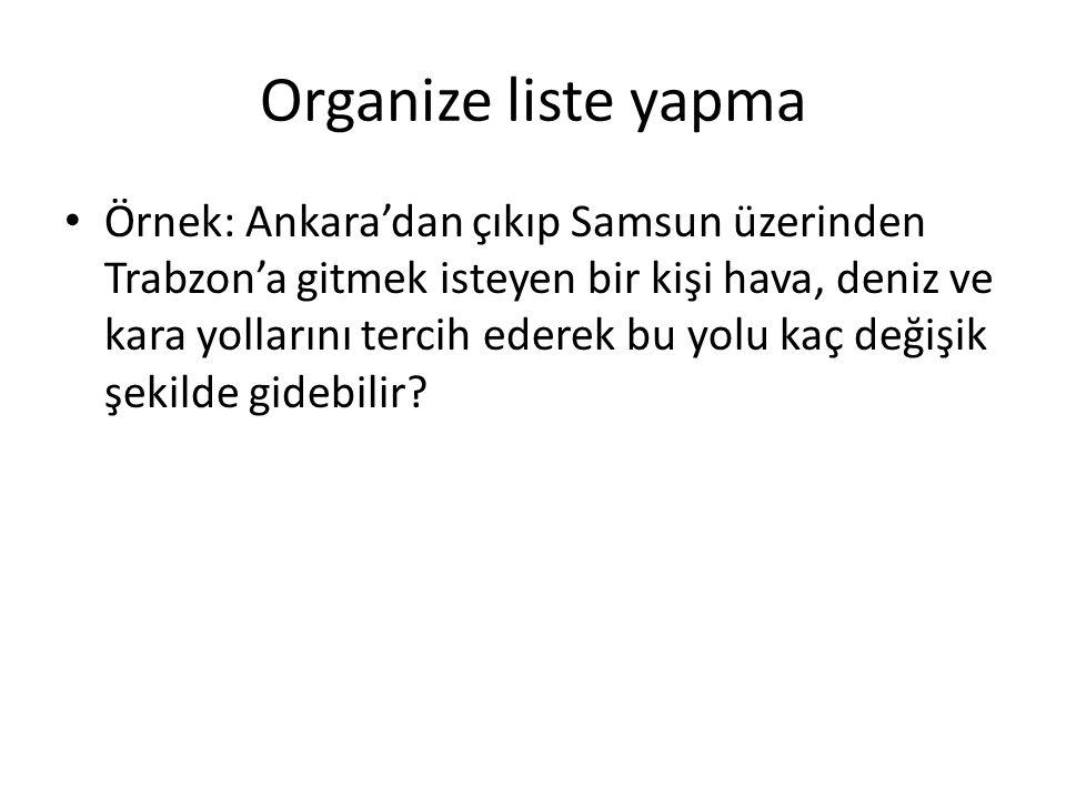 Organize liste yapma