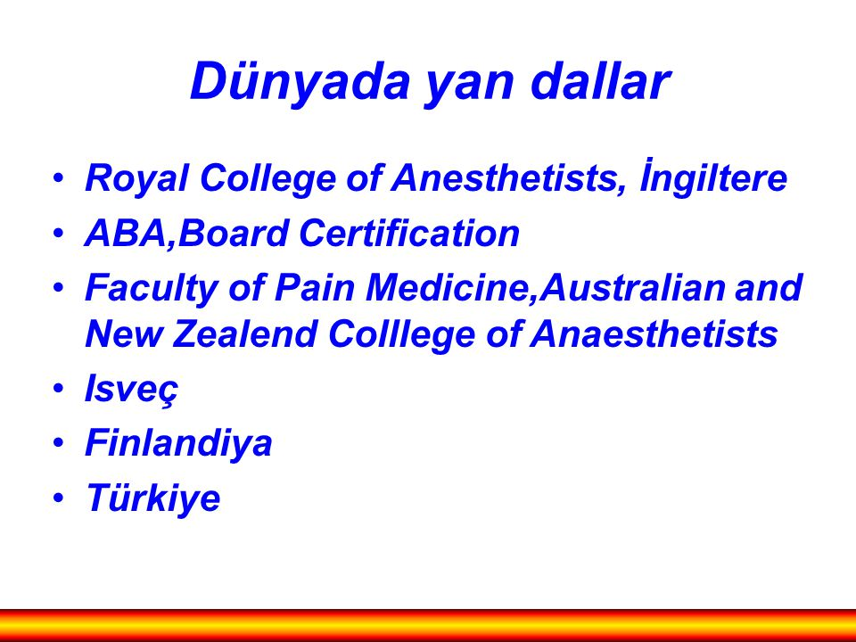 Dünyada yan dallar Royal College of Anesthetists, İngiltere