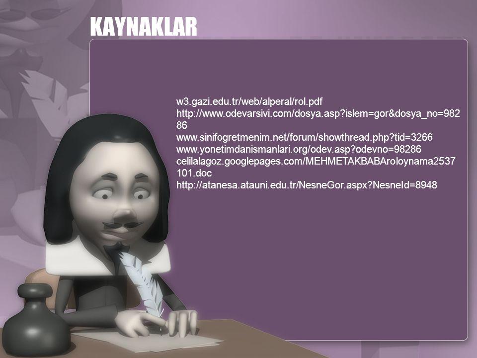 KAYNAKLAR w3.gazi.edu.tr/web/alperal/rol.pdf