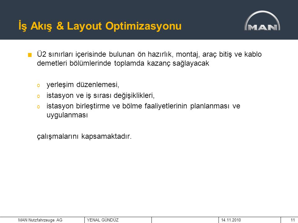 İş Akış & Layout Optimizasyonu